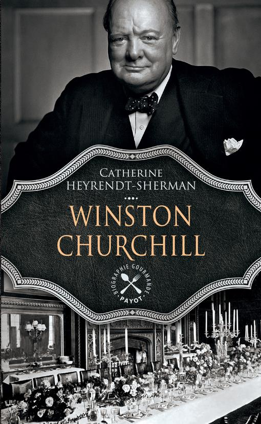 Winston Churchill - Biographie gourmande