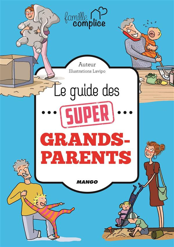 le guide des super grands parents