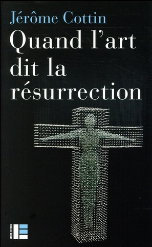quand art dit resurrection