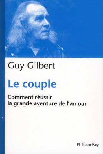 le-couple-guy-gilbert