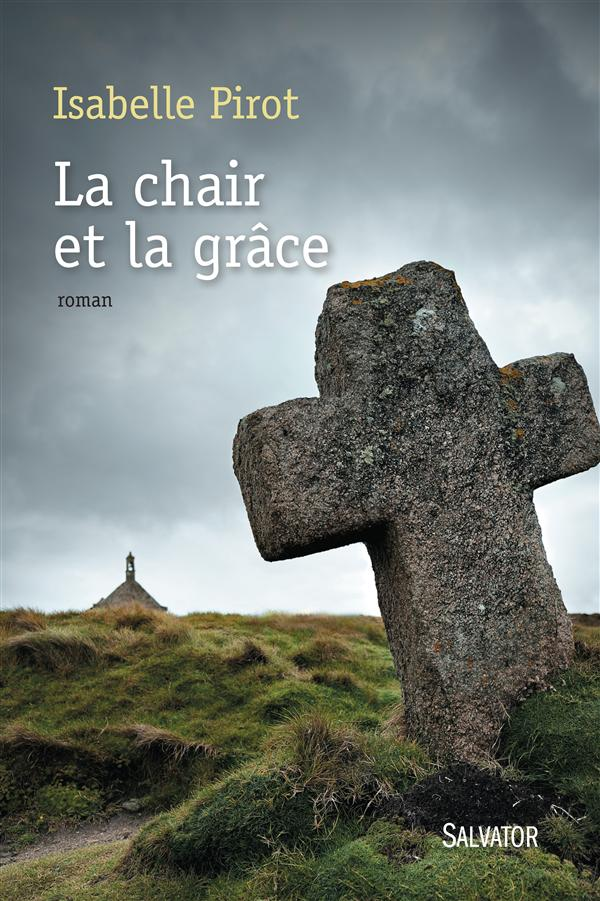 11 La chair et la grace